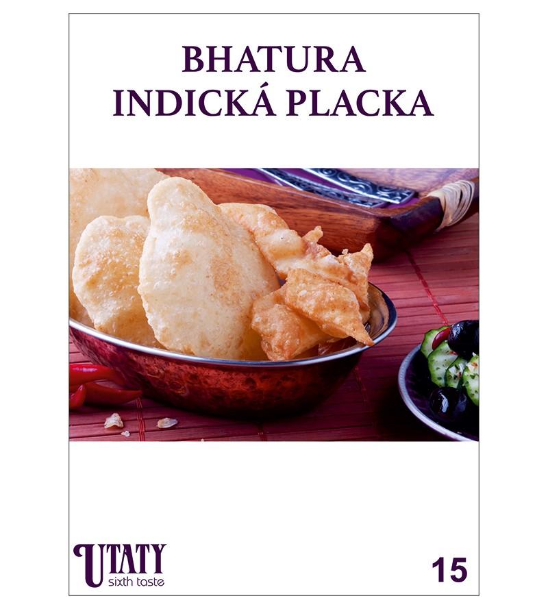 BHATURA INDICKÁ PLACKA -...